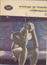 Antologie de filosofie romaneasca, Volumul al IV-lea - Directii si orizonturi ale filosofiei romanesti