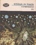 Antologie de filosofie romaneasca, Volumul al VI-lea