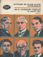 Antologie de proza scurta romaneasca, Volumul al IV-lea - De la Constantin Negruzzi la Pavel Dan