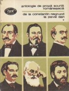 Antologie de proza scurta romaneasca, Volumul I - De la Constantin Negruzzi la Pavel Dan