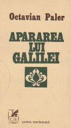 Apararea lui Galilei - Dialog despre prudenta si iubire