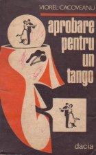 Aprobare pentru un tango
