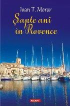 Şapte ani în Provence
