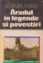 Aradul in legende si povestiri