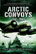 Arctic Convoys 1941 1945