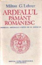 Ardealul pamant romanesc - Problema Ardealului vazuta de un american