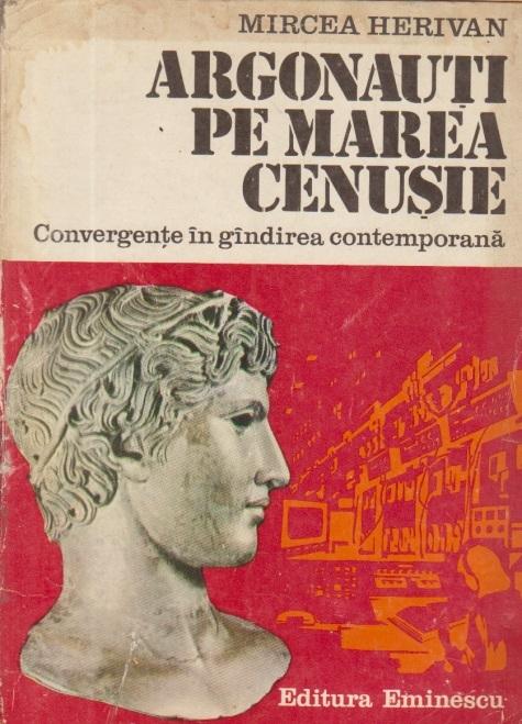 Argonauti pe marea cenusie - Convergente in gindirea contemporana