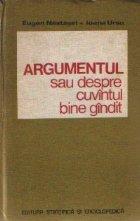 Argumentul sau despre cuvintul bine gindit