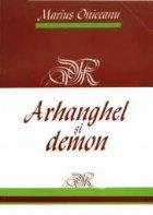 Arhanghel si demon - roman