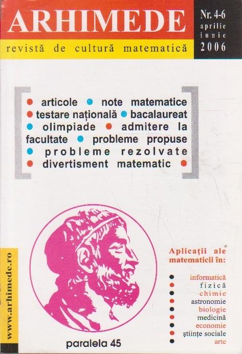 Arhimede - Revista de cultura matematica, Nr. 4-6/2006
