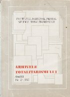 Arhivele totalitarismului, Anul III, Nr. 2/1995