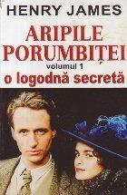 Aripile porumbitei, Volumul I - O logodna secreta