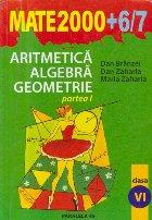 Aritmetica. Algebra. Geometrie  - Clasa a VI-a, Partea I (Mate 2000 + 6/7)