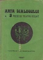 Arta Dialogului - 9 piese de teatru scurt