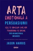 Arta emoțională a persuasiunii