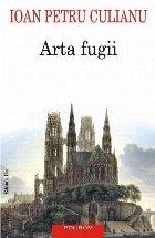 Arta fugii. Povestiri (ediția a II-a adăugită)