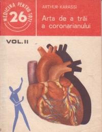 Arta de a trai a coronarianului, Volumul al II-lea
