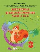 Arte vizuale şi abilităţi practice