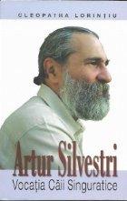 Artur Silvestri. Vocatia Caii Singuratice