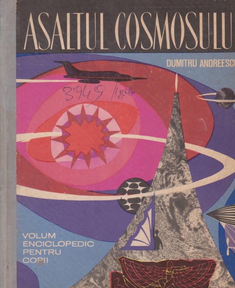 Asaltul Cosmosului - Volum enciclopedic pentru copii