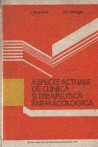 Aspecte actuale de clinica si terapeutica farmacologica