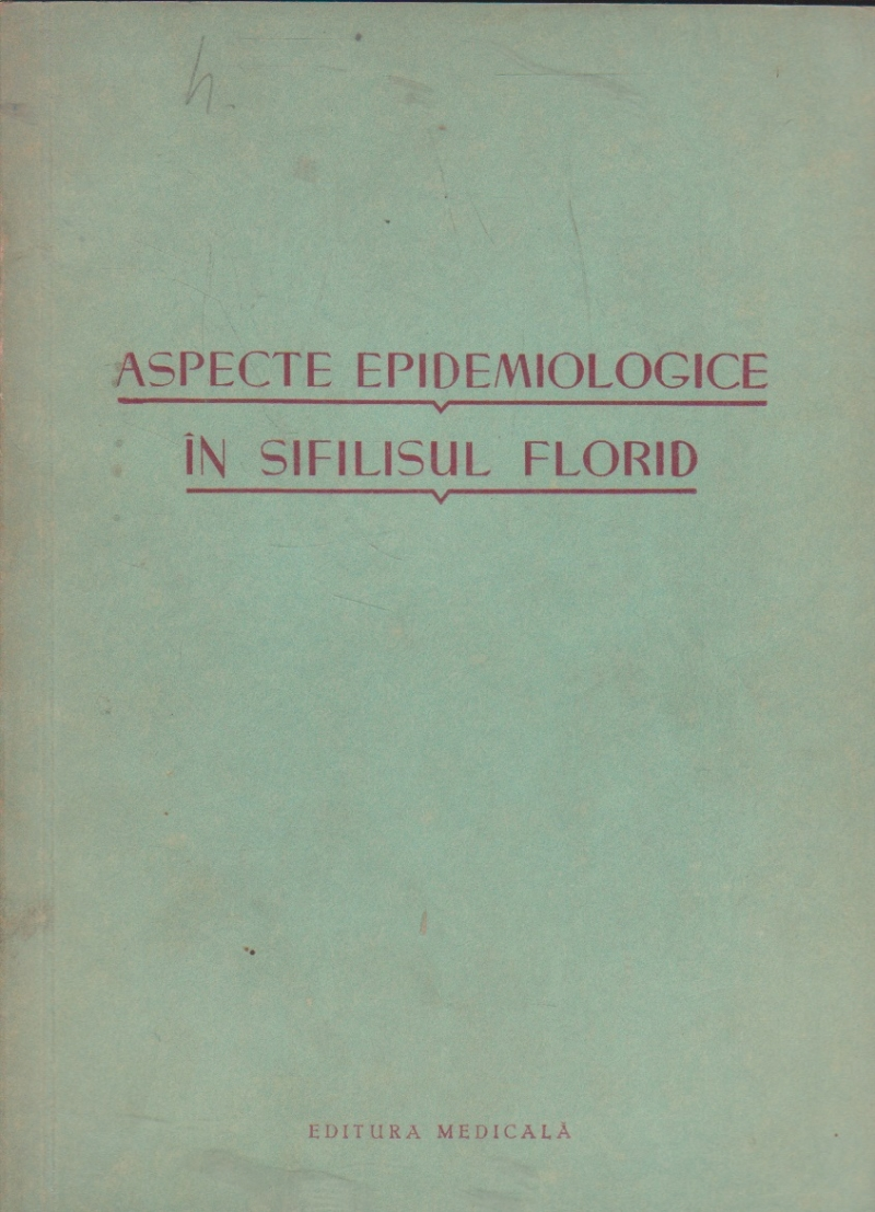 Aspecte epidemiologice in sifilisul florid