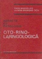 Aspecte de patologie otorinolaringologica
