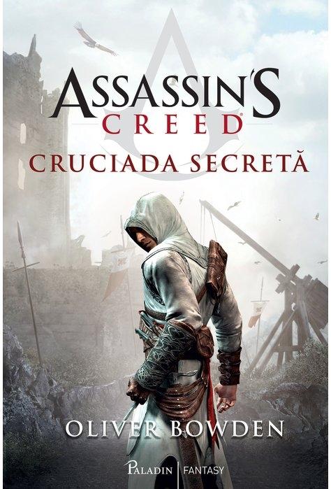 Assassin's Creed (#3). Cruciada secretă