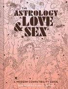 Astrology of Love + Sex