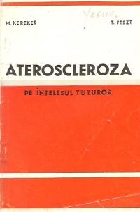 Ateroscleroza pe intelesul tuturor