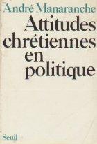 Attitudes chretiennes politique