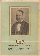 August Treboniu Laurian - Viata si activitatea sa