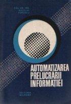 Automatizarea prelucrarii informatiei
