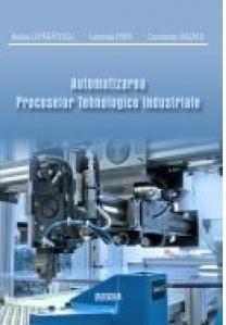 Automatizarea proceselor tehnologice industriale