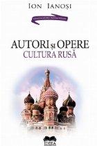 Autori si opere. Cultura rusa