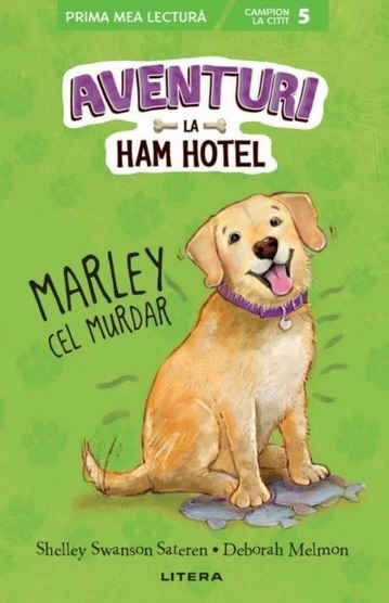 Aventuri la Ham Hotel. Marley cel murdar