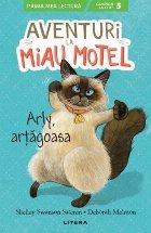 Aventuri la Miau Motel. Arly, artagoasa