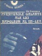 Aventurile galante ale lui Napoleon al III-lea