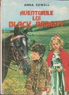 Aventurile lui Black Beauty viata