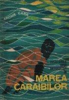 Aventurile unui naturalist in Marea Caraibilor