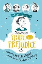 Awesomely Austen - Illustrated and Retold: Jane Austen's Pri