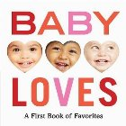 Baby Loves: First Book Favorites
