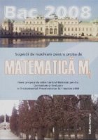Bac 2008. Sugestii de rezolvare pentru proba de matematica M1. Itemi propusi de catre Centrul National pentru Curriculum si Evaluare in Invatamantul Preuniversitar la 1 martie 2008