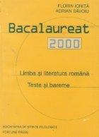Bacalaureat 2000. Limba si literatura romana. Teste si bareme