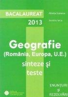 Bacalaureat 2013 Geografie (Romania Europa