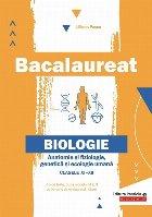 Bacalaureat. Anatomie și fiziologie, genetică și ecologie umană. Clasele XI-XII