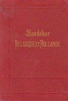 Baedeker Belgique et Hollande - Manuel du Voyageur (1910)