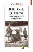 Bafta, Devla şi Haramul. Studii despre cultura şi religia romilor