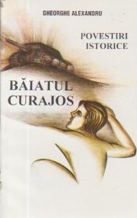 Baiatul curajos - Povestiri istorice