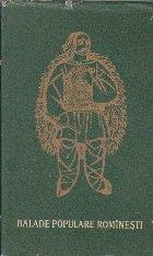 Balade Populare Rominesti, Volumul al II-lea (Editii critice de folclor - genuri, 1964)